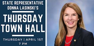 May be an image of 1 person and text that says 'STATE REPRESENTATIVE DONNA LASINSKI'S THURSDAY TOWN HALL THURSDAY APRIL 1ST 7PM'